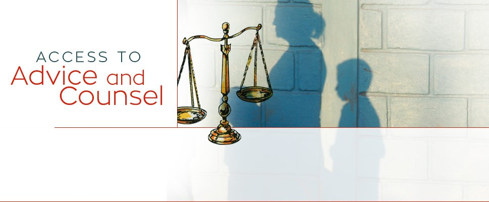 Access to Advice and Counsel