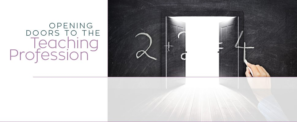 Opening Doors to the Teaching Profession