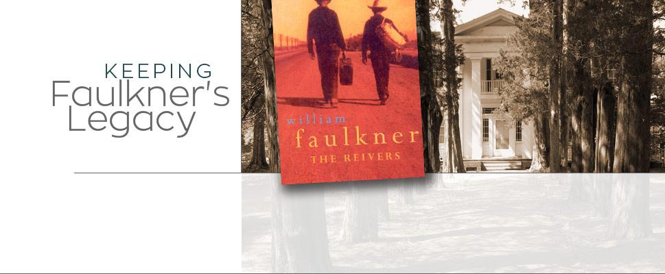 Keeping Faulkner's Legacy